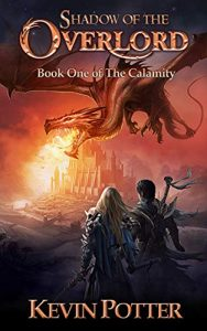 Shadows of the Overlord by Kevin Potter