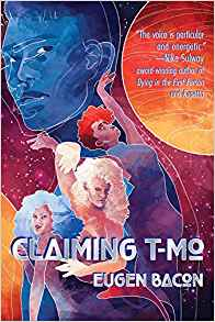 Claiming T-Mo by Eugen Bacon