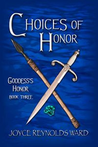 Choices of Honor by Joyce Reynolds-Ward