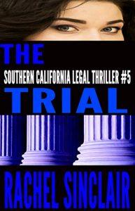 The Trial by Rachel Sinclair