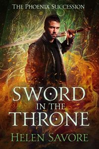 Sword in the Throne by Helen Savore