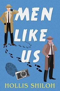 Men Like Us by Hollis Shiloh