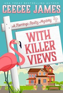 With Killer Views by CeeCee James