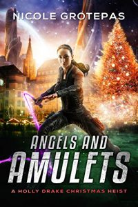 Angels and Amulets by Nicole Grotepas