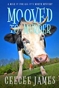 Mooved to Murder by CeeCee James