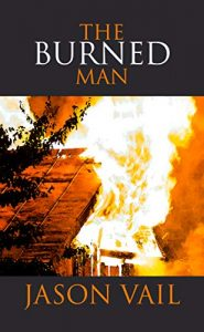 The Burned Man by Jason Vail