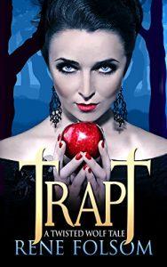 Trapt by Rene Folsom
