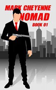 Nomad by Mark Cheyenne