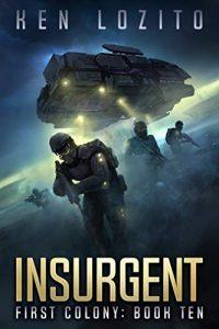 Insurgent by Ken Lozito