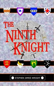 The Ninth Knight by Stephen James Wright