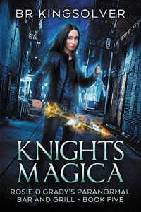 Knights Magica by B.R. Kingsolver