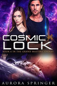 Cosmic Lock by Aurora Springer