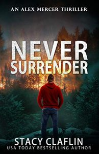Never Surrender by Stacy Claflin