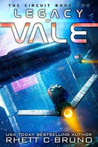 Legacy of Vale by Rhett C. Bruno