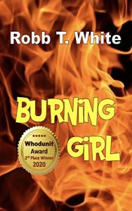 Burning Girl by Robb T. White