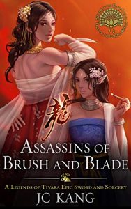 Assassins of Brush and Blade by J.C. Kang