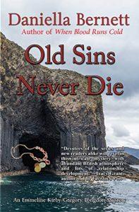 Old Sins Never Die by Daniella Bernett