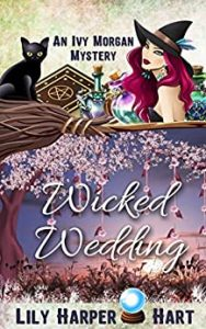 Wicked Wedding by Lily Harper Hart