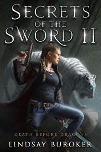 Secrets of the Sword II by Lindsay Buroker
