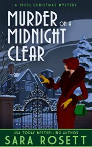 Murder on a Midnight Clear by Sara Rosett