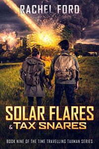 Solar Flares and Tax Snares by Rachel Ford