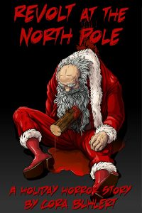 Revolt at the North Pole by Cora Buhlert