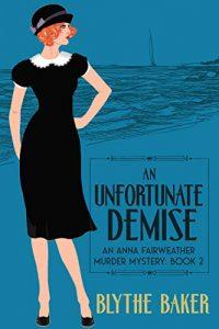 An Unfortunate Demise by Blythe Baker