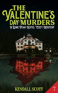 The Valentine's Day Murders by Kendall Scott