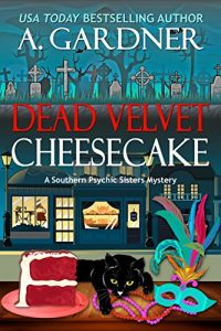 Dead Velvet Cheesecake by A. Gardner