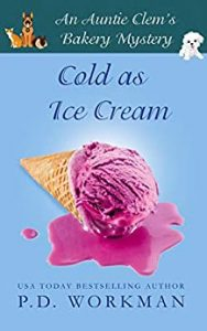 Cold as Ice Cream by P.D. Workman