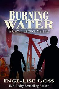 Burning Water by Inge-Lise Goss