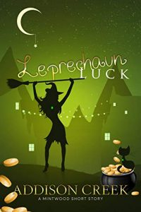 Leprechaun Luck by Addison Creek