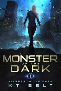Monster of the Dark by K.T. Belt