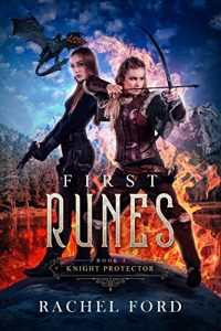 First Runes by Rachel Ford