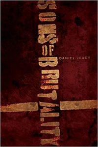 Sons of Brutality by Daniel Jeudy