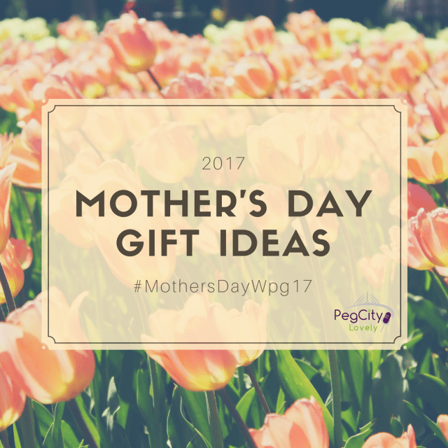 #MothersDay Wpg17