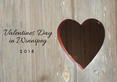 Valentine S Day In Winnipeg 2018 Pegcitylovely