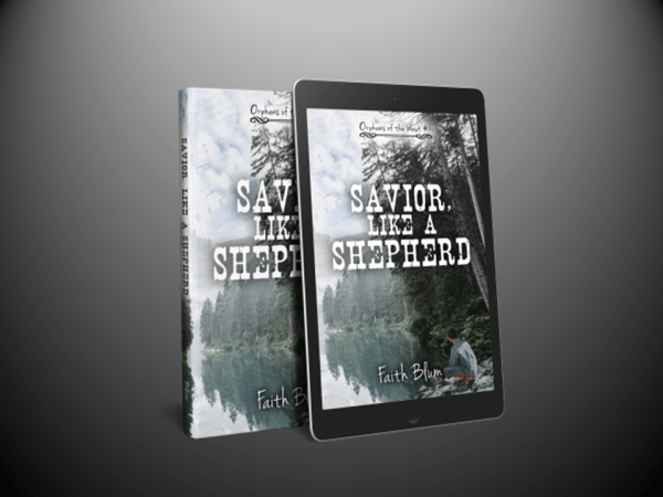 """Savior, Like a Shepherd"" by Author Faith Blum"