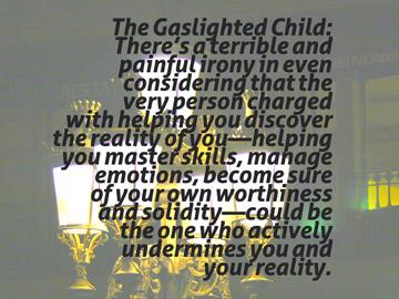 The Gaslighted Child