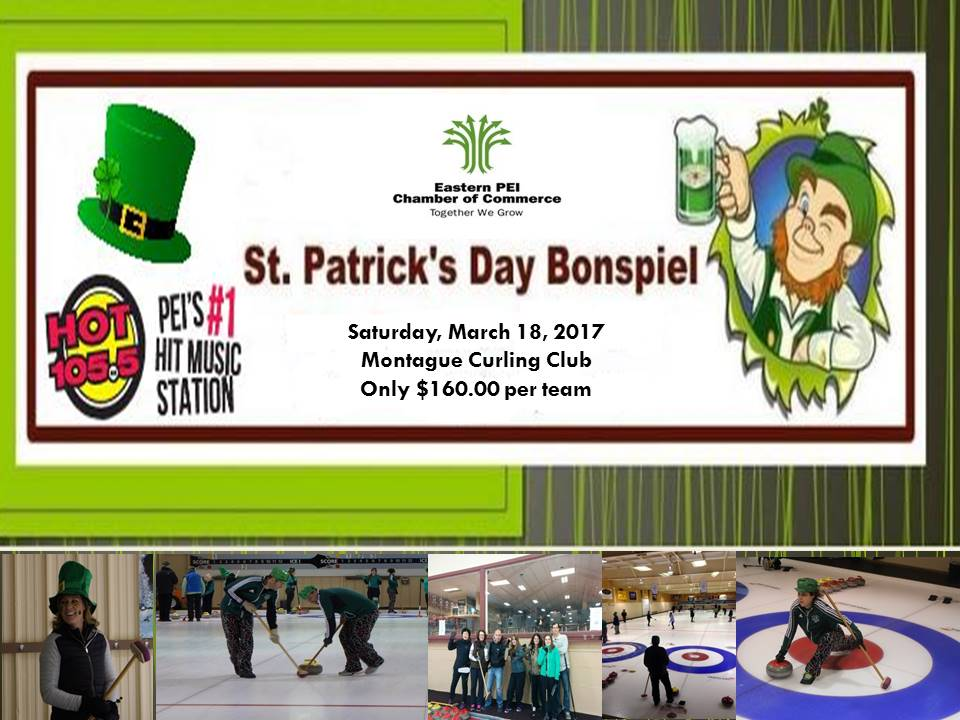 Eastern PEI Chamber of Commerce St. Patrick's Spiel @ Montague Curling Rink