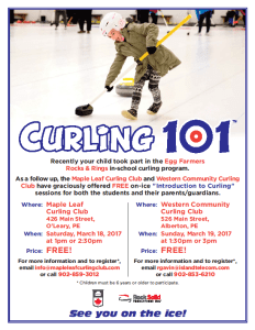 Final Curling 101 sessions of the season March 18 and 19 in O'Leary, Alberton