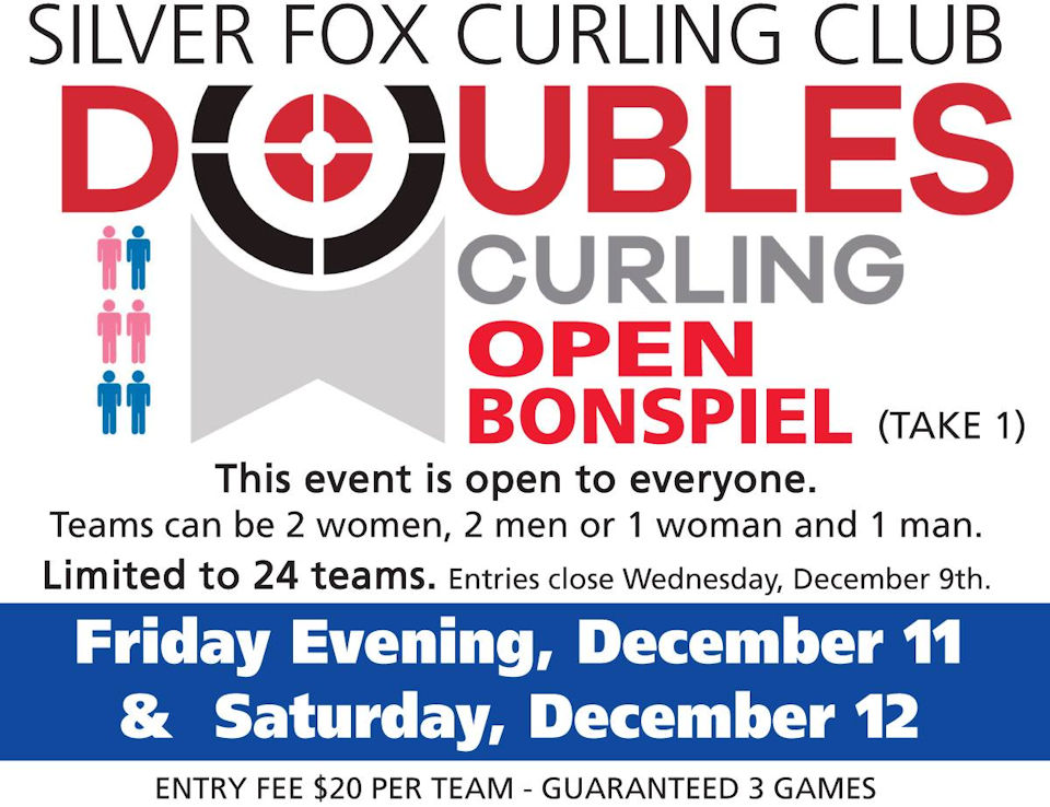 Silver Fox Doubles Curling Open Bonspiel @ Silver Fox Curling Club