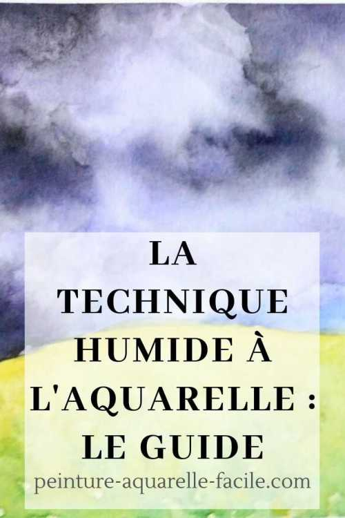 La technique humide à l'aquarelle