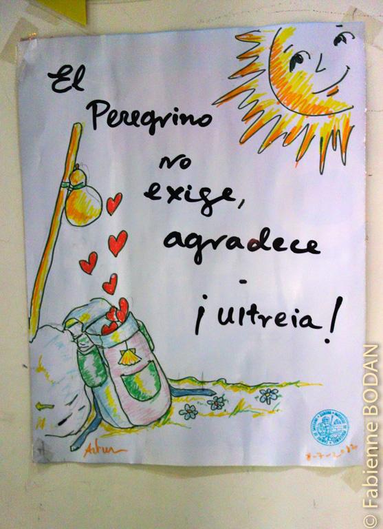 """Lu dans l'auberge de Zamora """"Le pèlerin n'exige pas, il remercie"""". © Fabienne Bodan"""