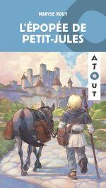 """Couverture du livre """"L'épopée de Petit Jules"""" de Maryse Rouy"""