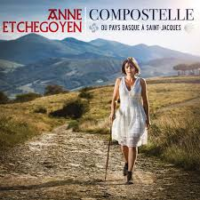 CD Compostelle de Anne Etchegoyen