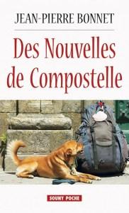Des nouvelles de Compostelle de Jean-Pierre Bonnet