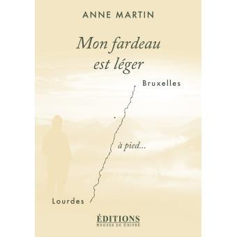 Mon fardeau est léger, Anne Martin