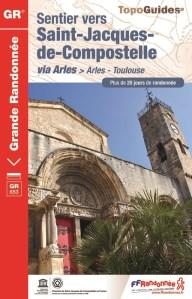 Voie d'Arles, d'Arles à Toulouse Topo guide FFR