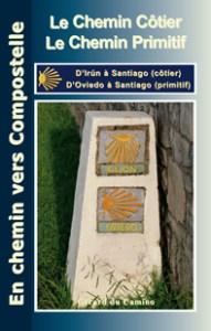 Guide Chemins côtier et primitif Gérard du Camino